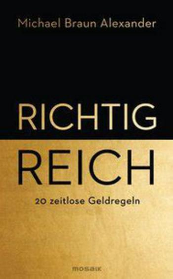 Rezension: Richtig reich: https://image.jimcdn.com/app/cms/image/transf/dimension=189x1024:format=jpg/path/s06a7c48543837253/image/if5ba9005f1bf9c90/version/1579537620/image.jpg