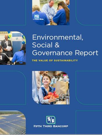 Fifth Third's Environmental, Social and Governance (ESG) Report Highlights the Value of Sustainability : https://mms.businesswire.com/media/20201005005535/en/827418/5/Cover_Image.jpg