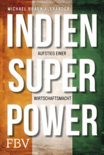 Rezension: Indien Superpower: https://image.jimcdn.com/app/cms/image/transf/dimension=198x1024:format=jpg/path/s06a7c48543837253/image/i5685aa191e2d4d21/version/1603042321/image.jpg