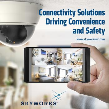 Skyworks Enables Top Smart Home Security Systems : https://mms.businesswire.com/media/20200107005393/en/765637/5/PR-0120_SecurityCamera-FINAL.jpg